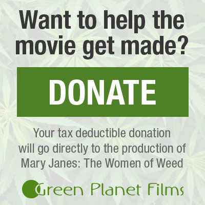 Donate To Mary Janes: The Women of Weed Button